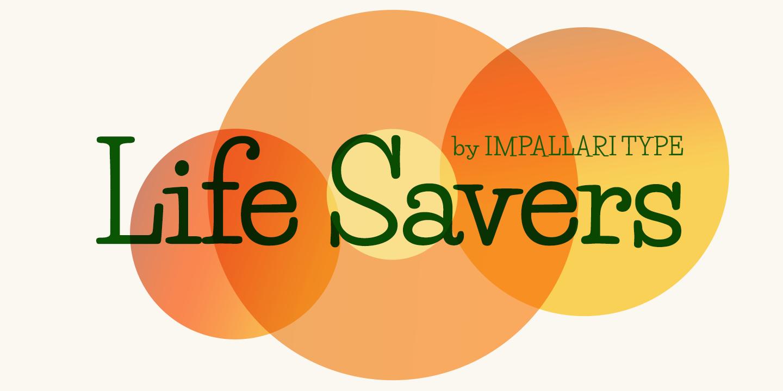 Life Font Life Savers Font Free By Impallari Type A Font Squirrel